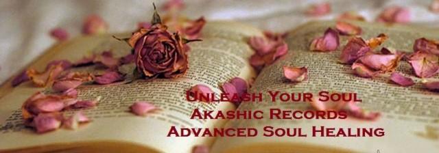Unleash Your Soul! Akashic Records Advanced Soul Healing